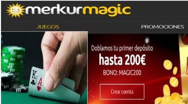 En Merkurmagic esperan 200 euros por duplicar primer depósito