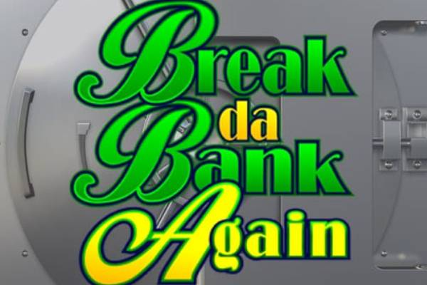 Break Da bank again-ss-img